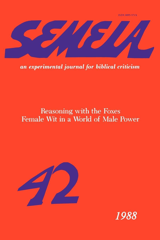 лучшая цена Semeia 42. Reasoning with the Foxes