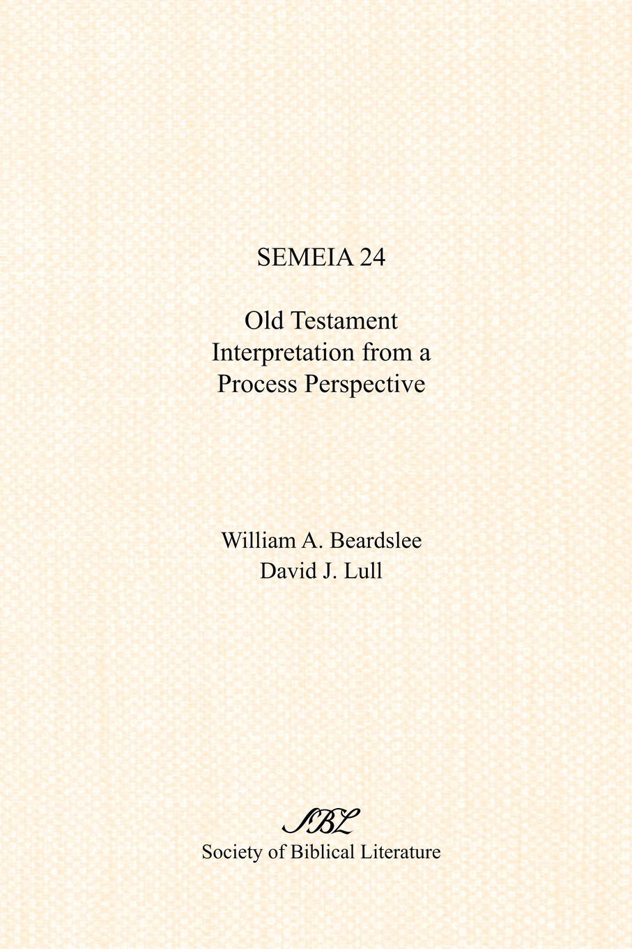 Semeia 24. Old Testament Interpretation from a Process Perspective d w thomas documents from old testament times