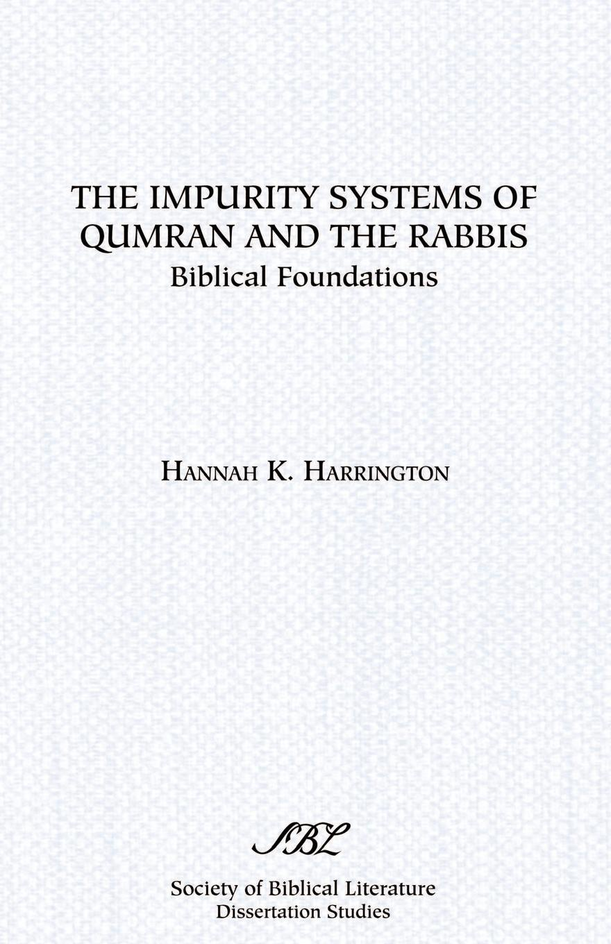 Hannah K. Harrington The Impurity Systems of Qumran and the Rabbis. Biblical Foundations cyber physical systems of systems foundations a conceptual model and some derivations the amadeos legacy