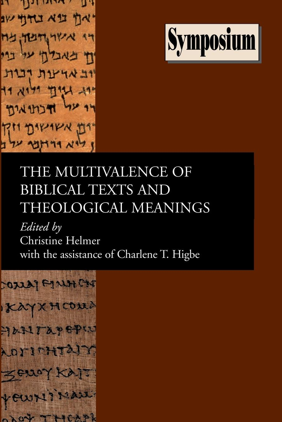 The Multivalence of Biblical Texts and Theological Meanings