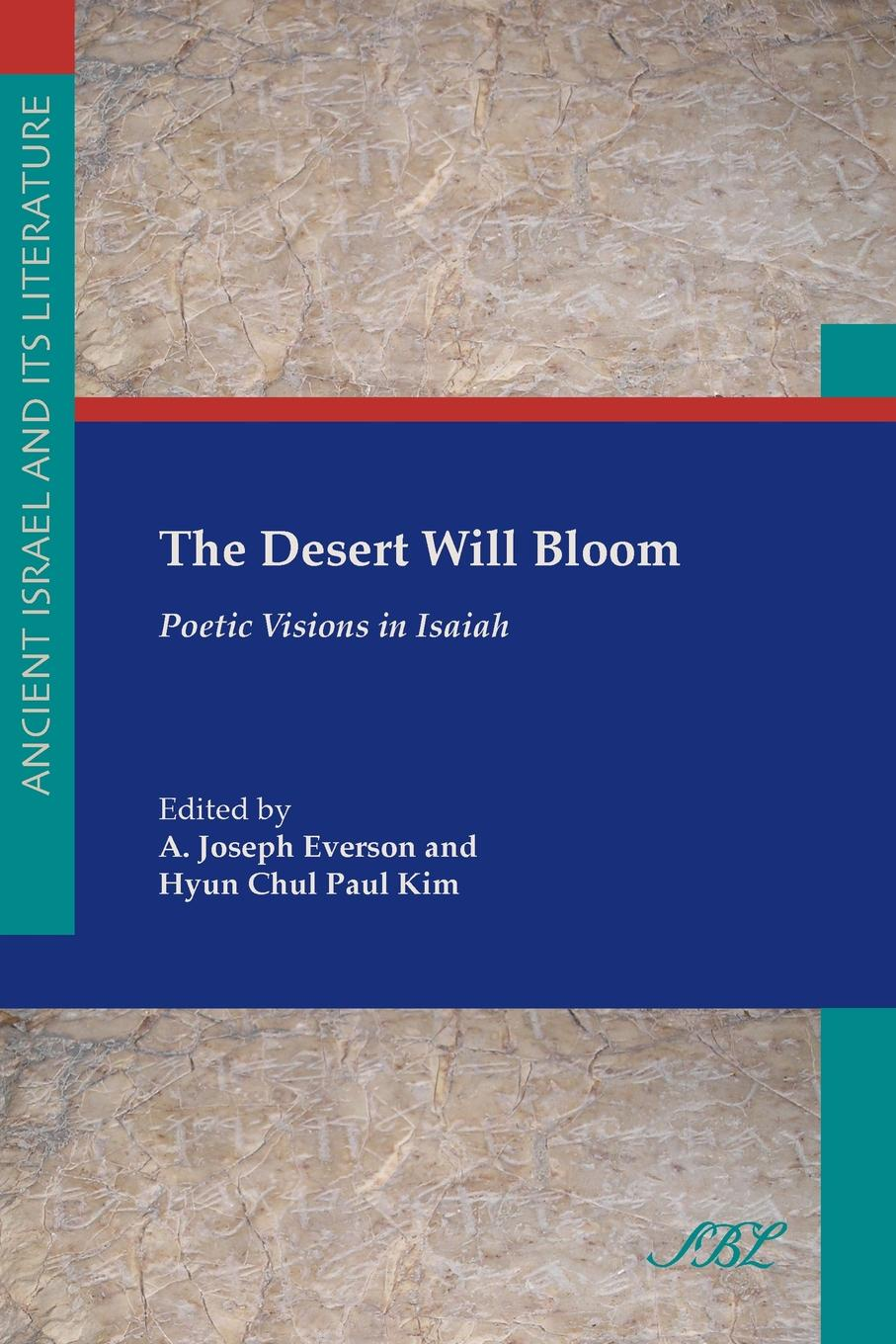The Desert Will Bloom. Poetic Visions in Isaiah in bloom графика