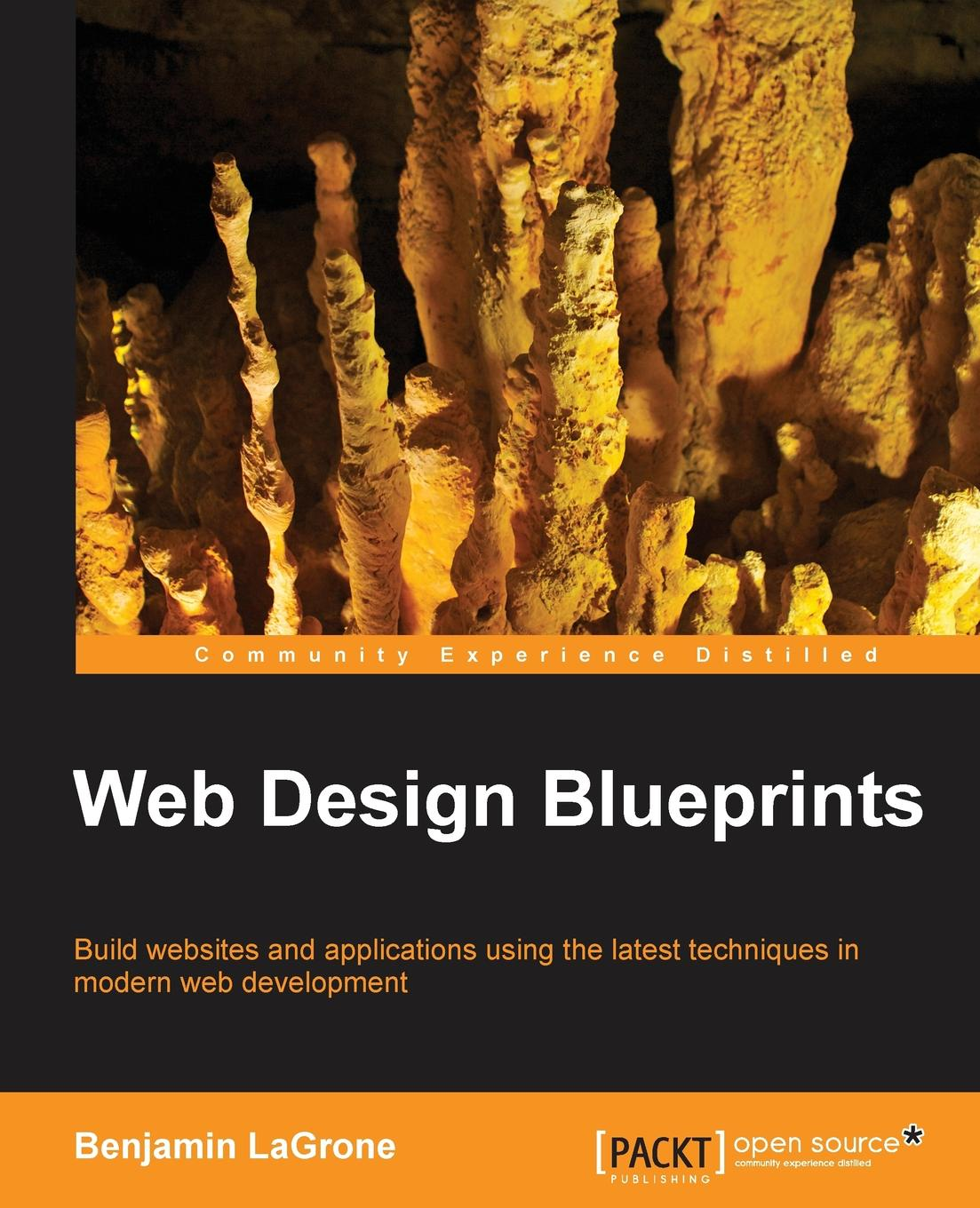 Benjamin LaGrone Web Design Blueprints foundation web design
