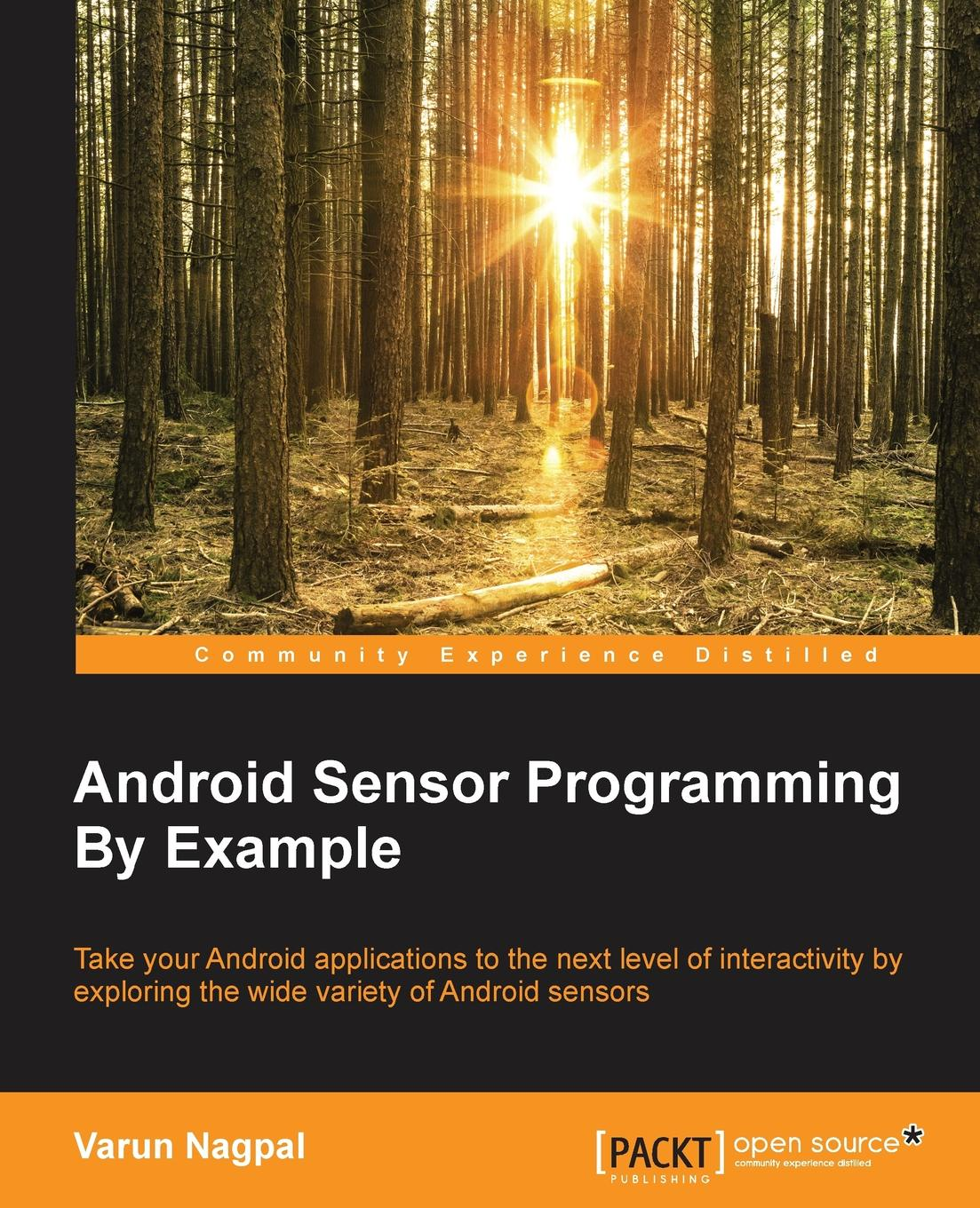 Varun Nagpal Android Sensor Programming By Example недорго, оригинальная цена