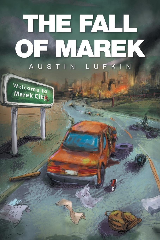 Austin Lufkin The Fall of Marek marek kahro kaljud ja kameeleonid