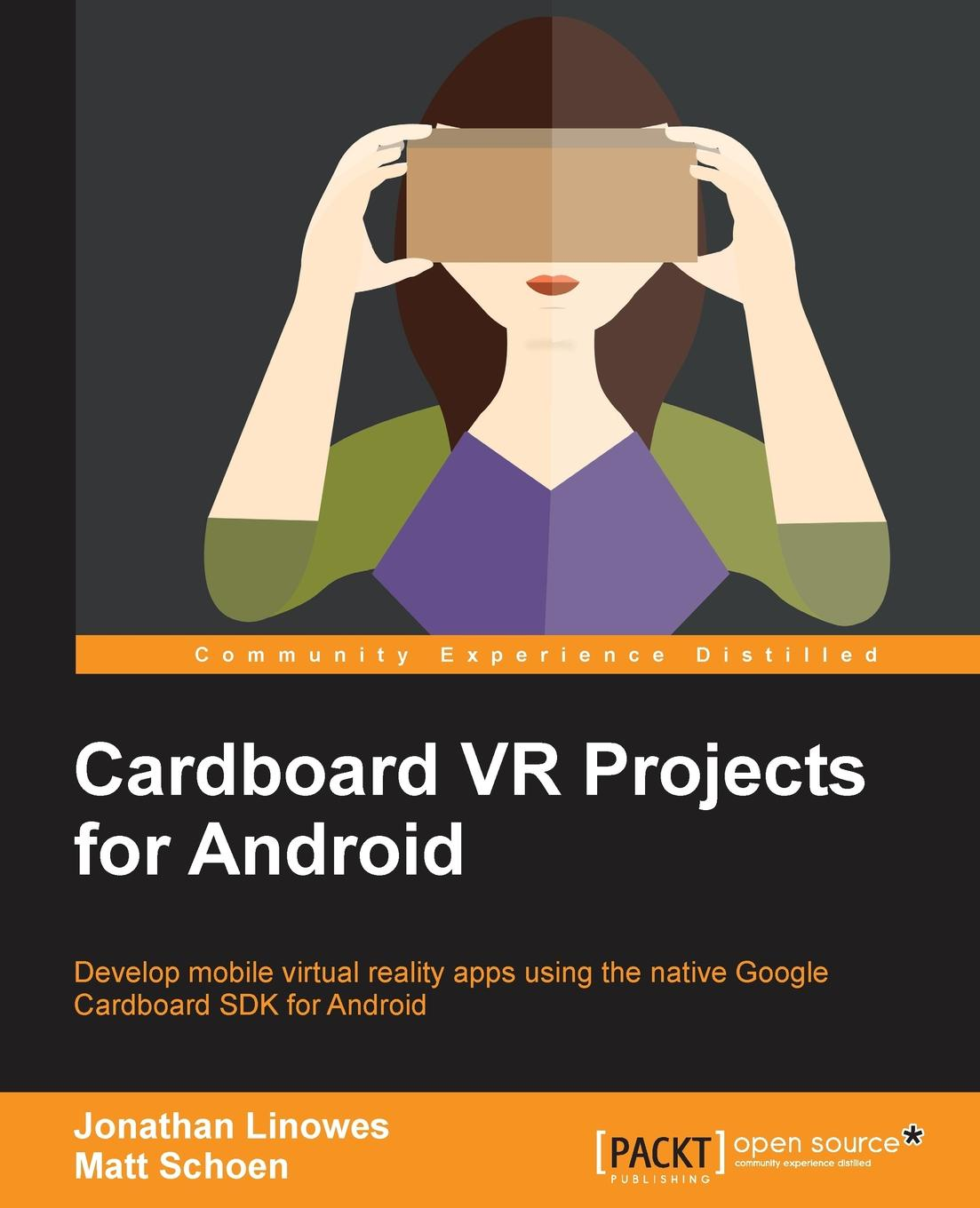 Jonathan Linowes, Matt Schoen Cardboard VR Projects for Android mini foldable 3d vr glasses for smartphone