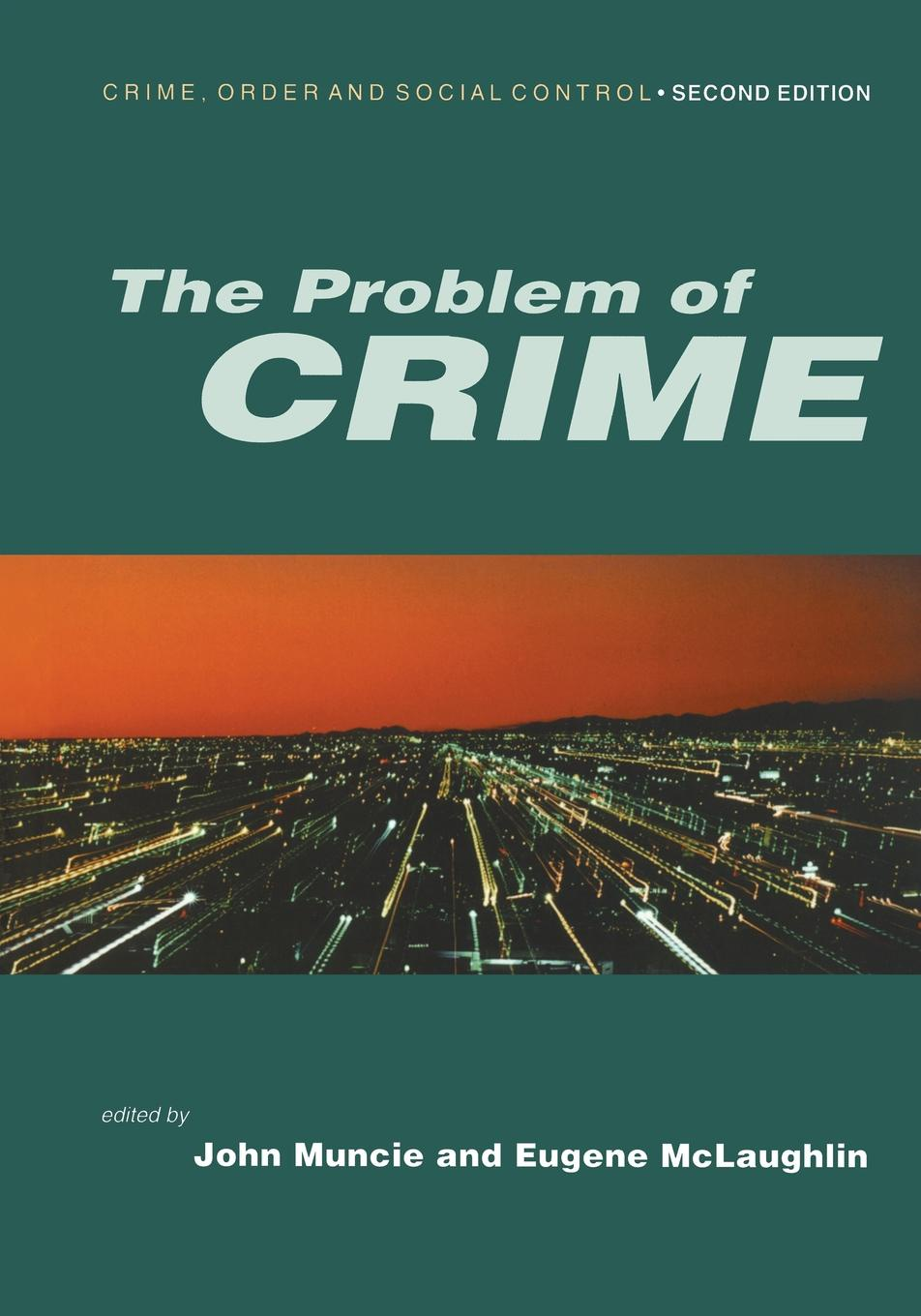 John Muncie, Eugene McLaughlin The Problem of Crime tooth of crime