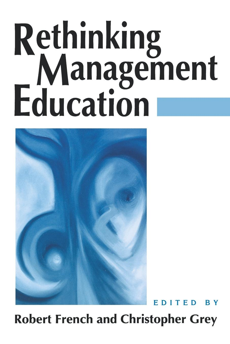 New Perspectives on Management Education Rethinking Management Education roland m schulz rethinking science education philosophical perspectives