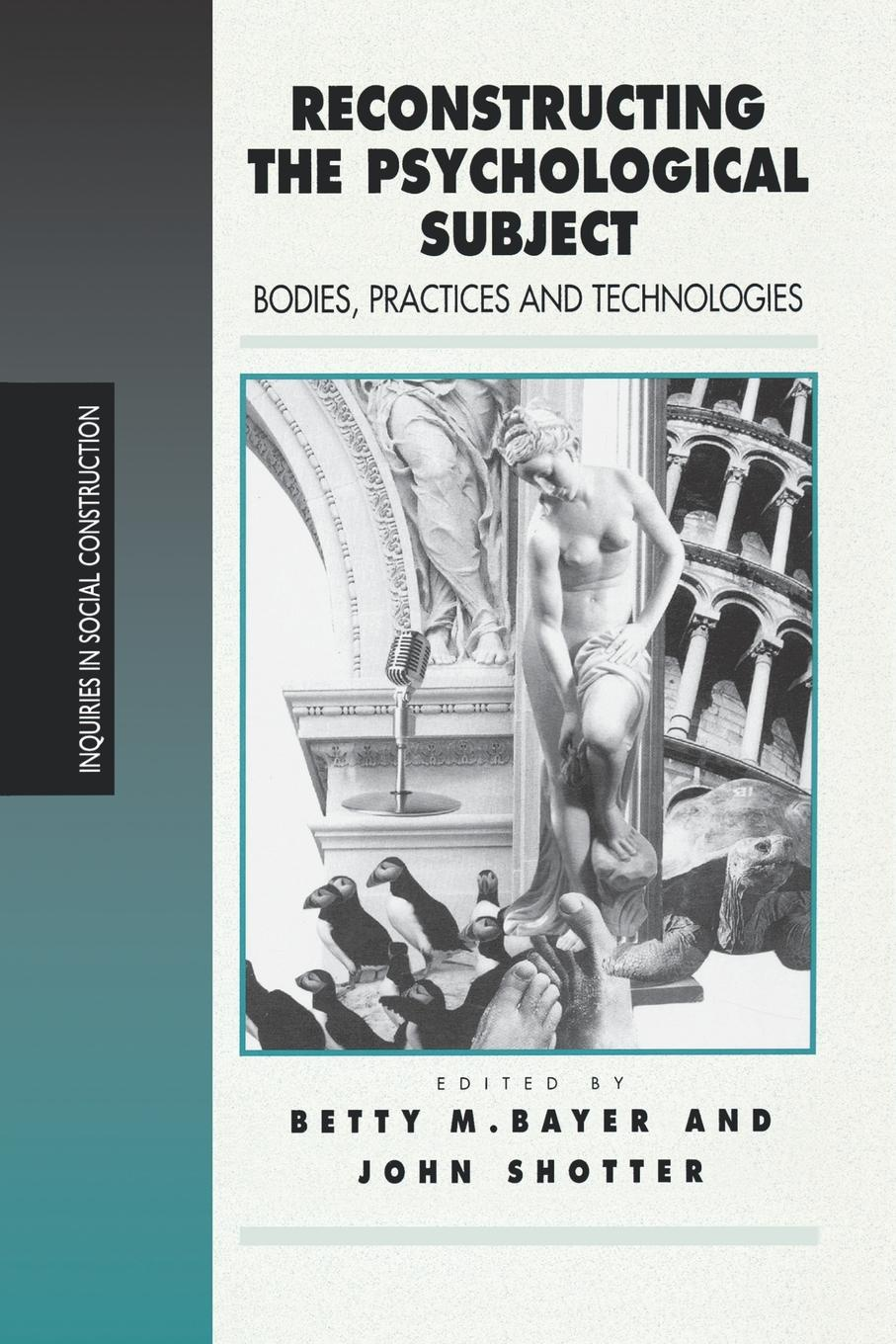 Reconstructing the Psychological Subject. Bodies, Practices, and Technologies reconstructing fertility