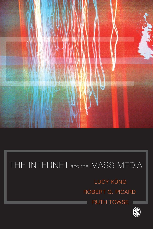 The Internet and the Mass Media mass media communication