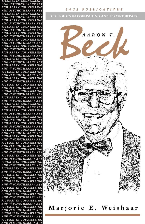 Marjorie E. Weishaar Aaron T Beck aaron hill merope