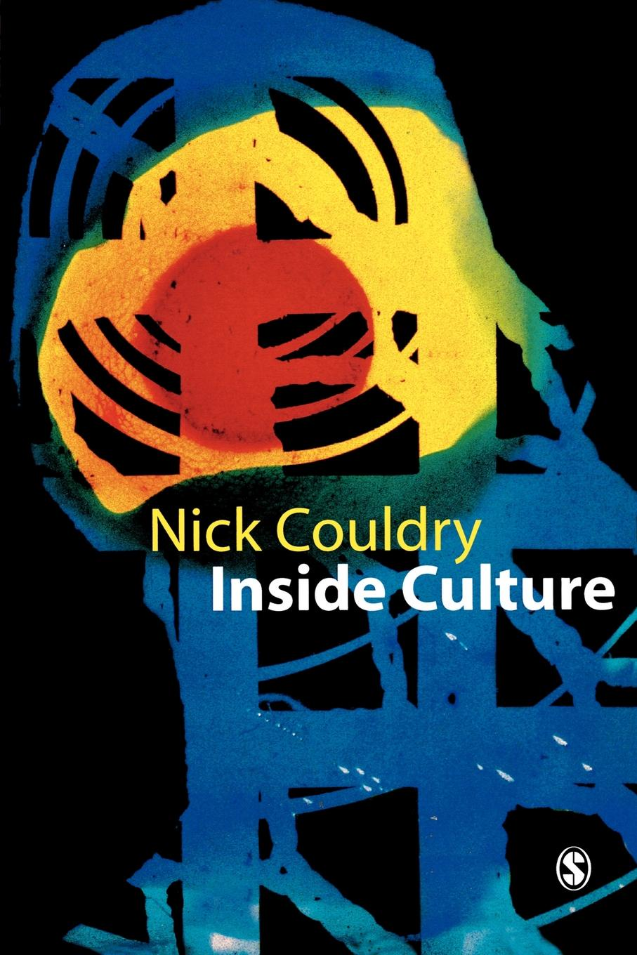 Nick Couldry Inside Culture. Re-Imagining the Method of Cultural Studies re imagining teacher professional learning for social change