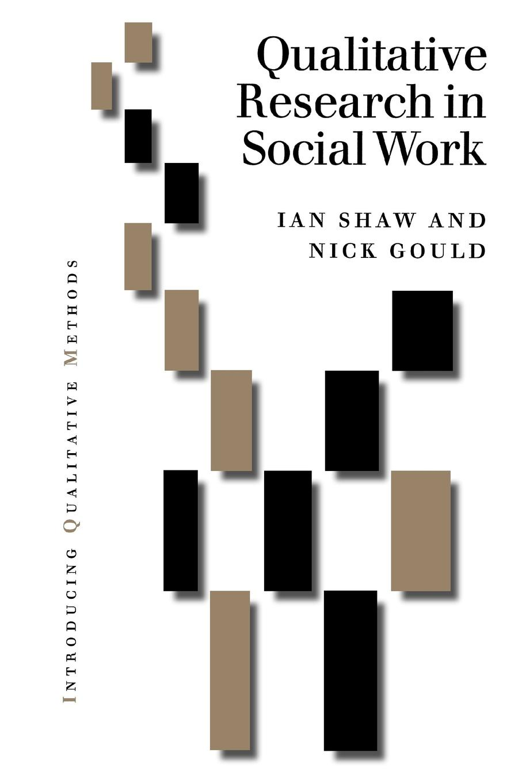 Qualitative Research in Social Work nigel king interviews in qualitative research