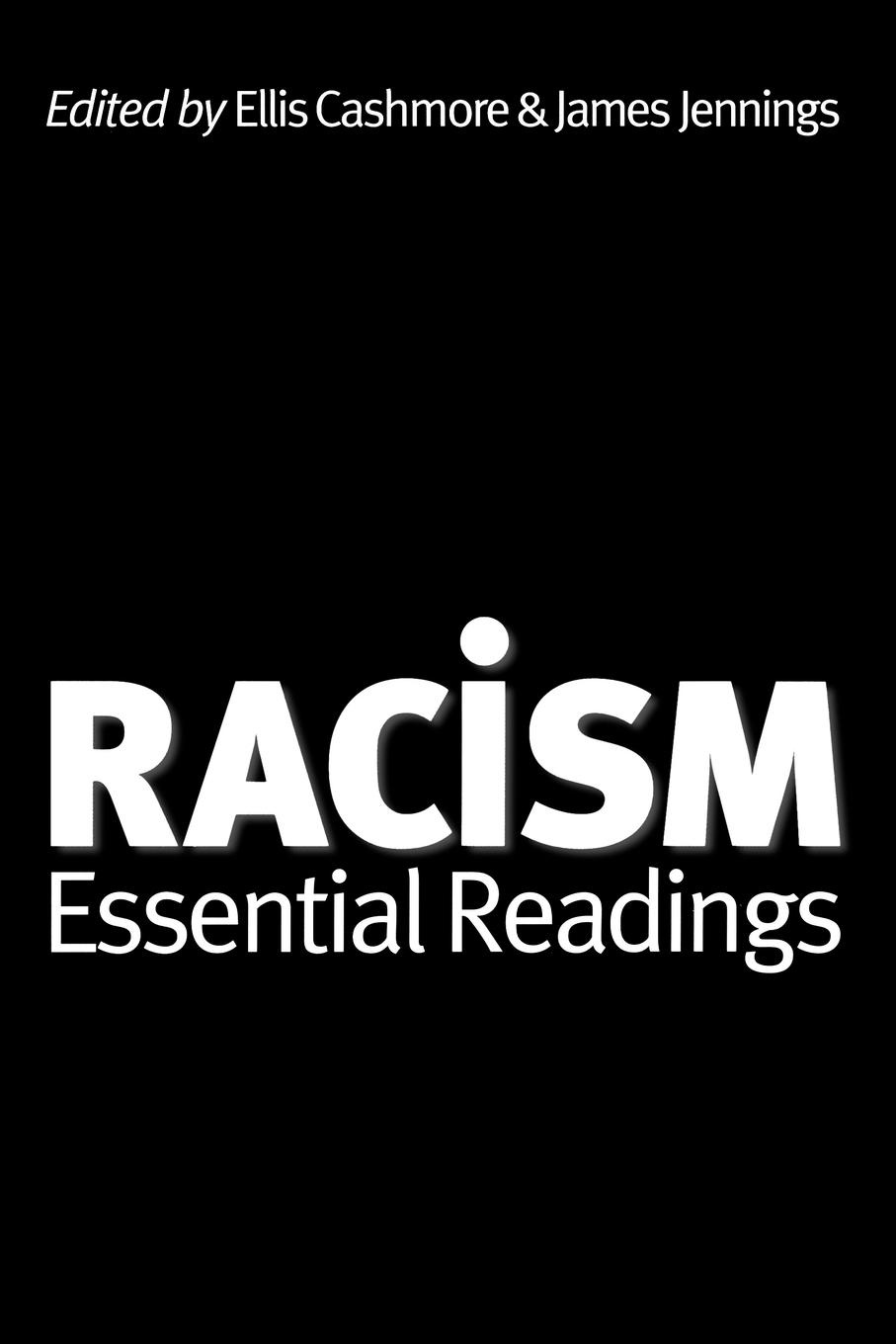 Ernest Cashmore Racism. Essential Readings цена 2017