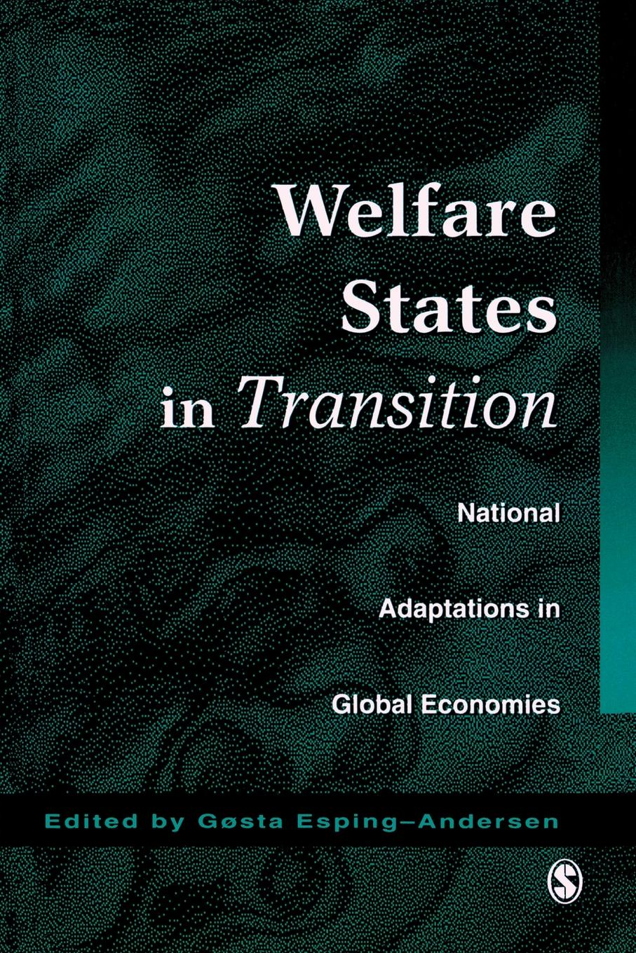 United Nations Research Institute for So Welfare States in Transition. National Adaptations in Global Economies