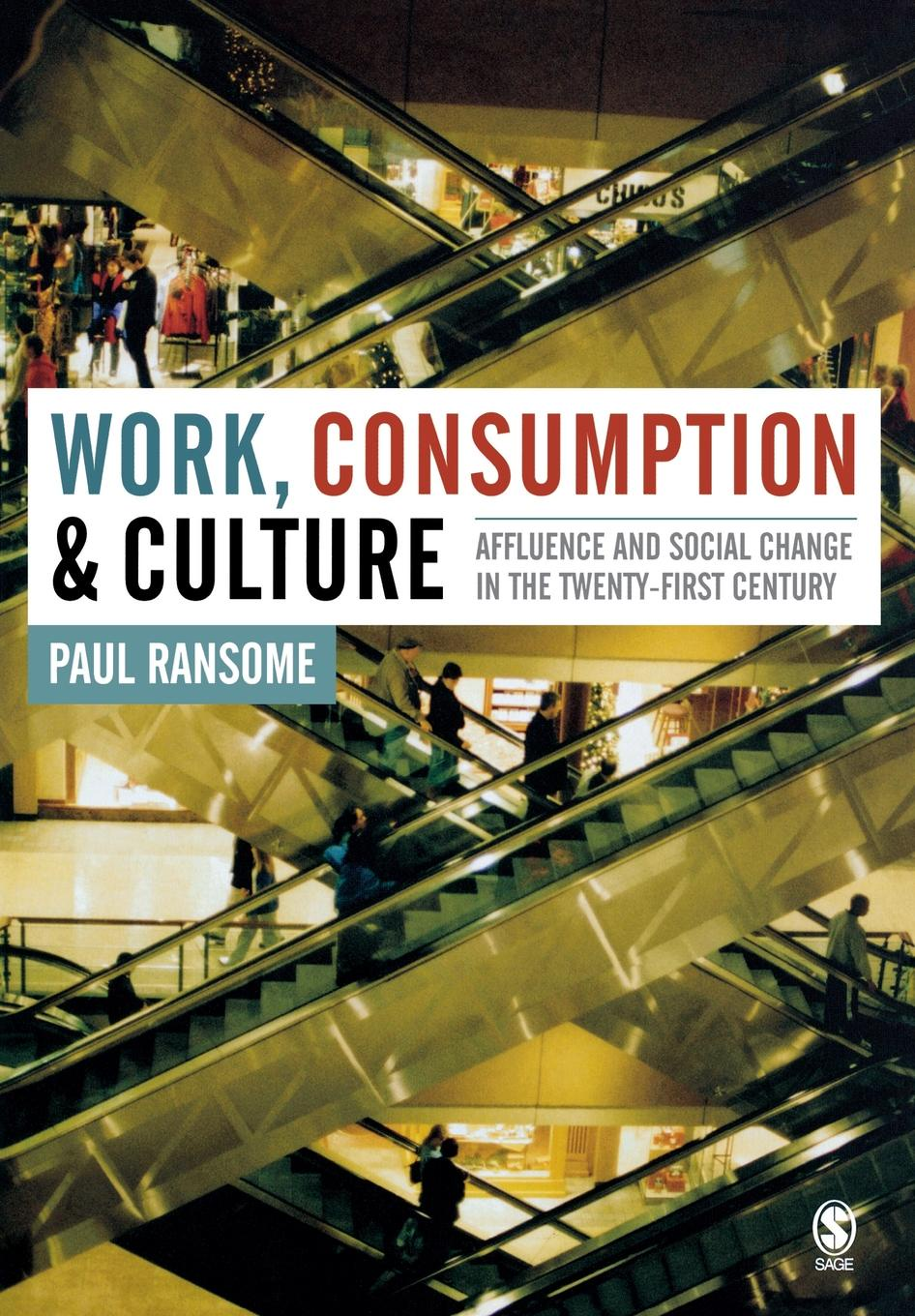 Paul Ransome Work, Consumption and Culture. Affluence and Social Change in the Twenty-First Century heather carpenter the talent development platform putting people first in social change organizations