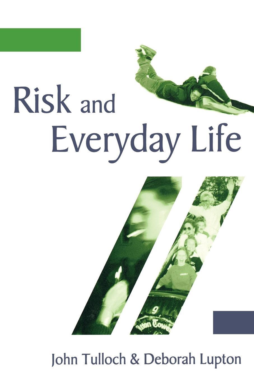 Deborah Professor Lupton, John Tulloch Risk and Everyday Life витамины 365 everyday value