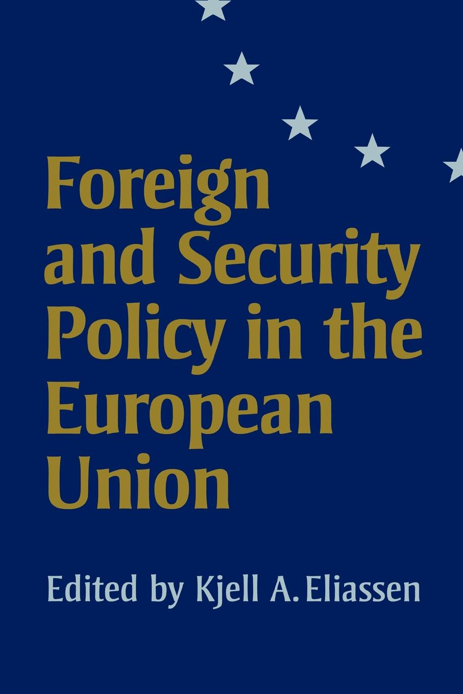 Foreign and Security Policy in the European Union sonja kirschner assessment of the language education policy in austria and its fitness for purpose within the european union