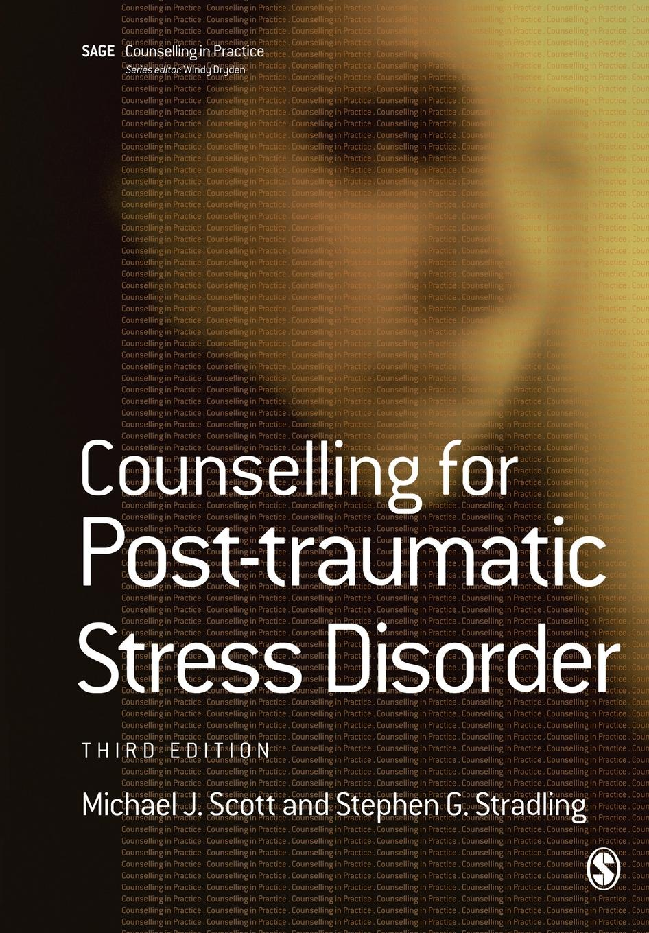 Фото - Michael J. Scott, Stephen G. Stradling Counselling for Post-Traumatic Stress Disorder michael scott mindwalks