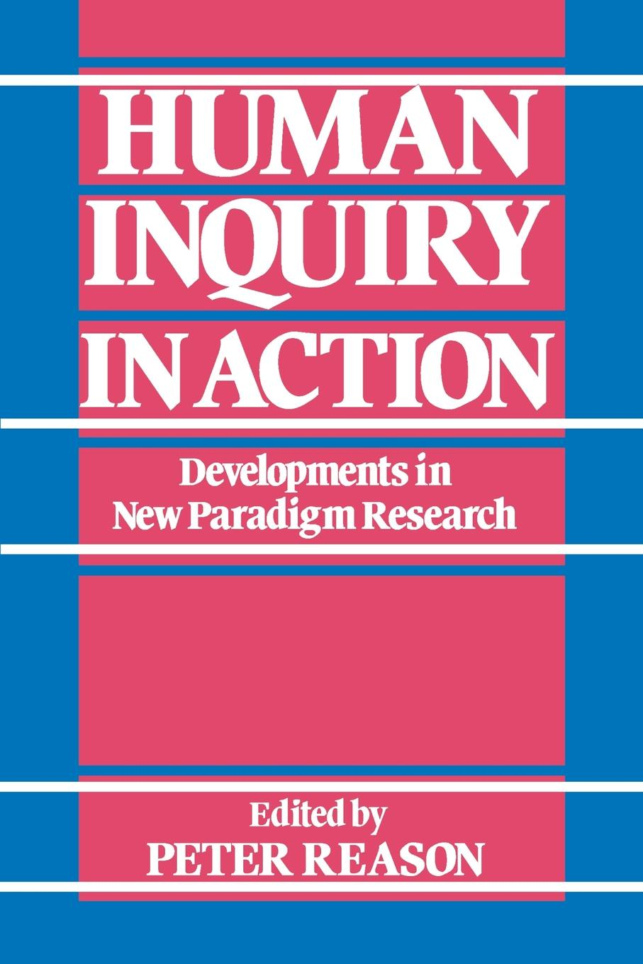 Фото - Human Inquiry in Action. Developments in New Paradigm Research deming m elen landscape architectural research inquiry strategy design