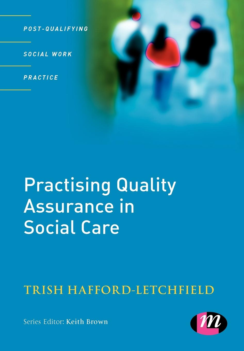 Trish Hafford-Letchfield Practising Quality Assurance in Social Care free shipping 5pcs lot rt8168b rt8168bgqw qfn laptop chips 100% new original quality assurance