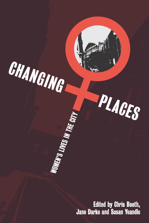 Chris Booth, Jane Darke, Susan Yeandle Changing Places gekoski r darke