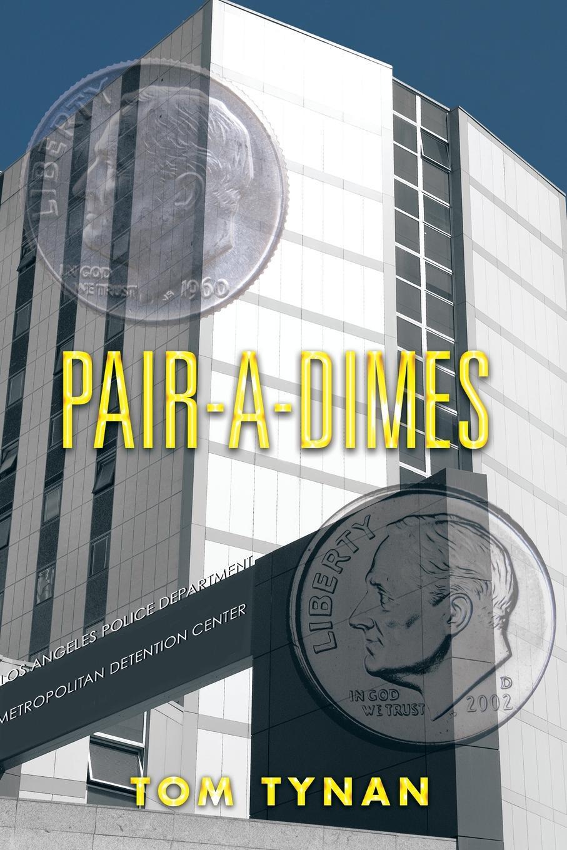 Tom Tynan Pair-a-Dimes