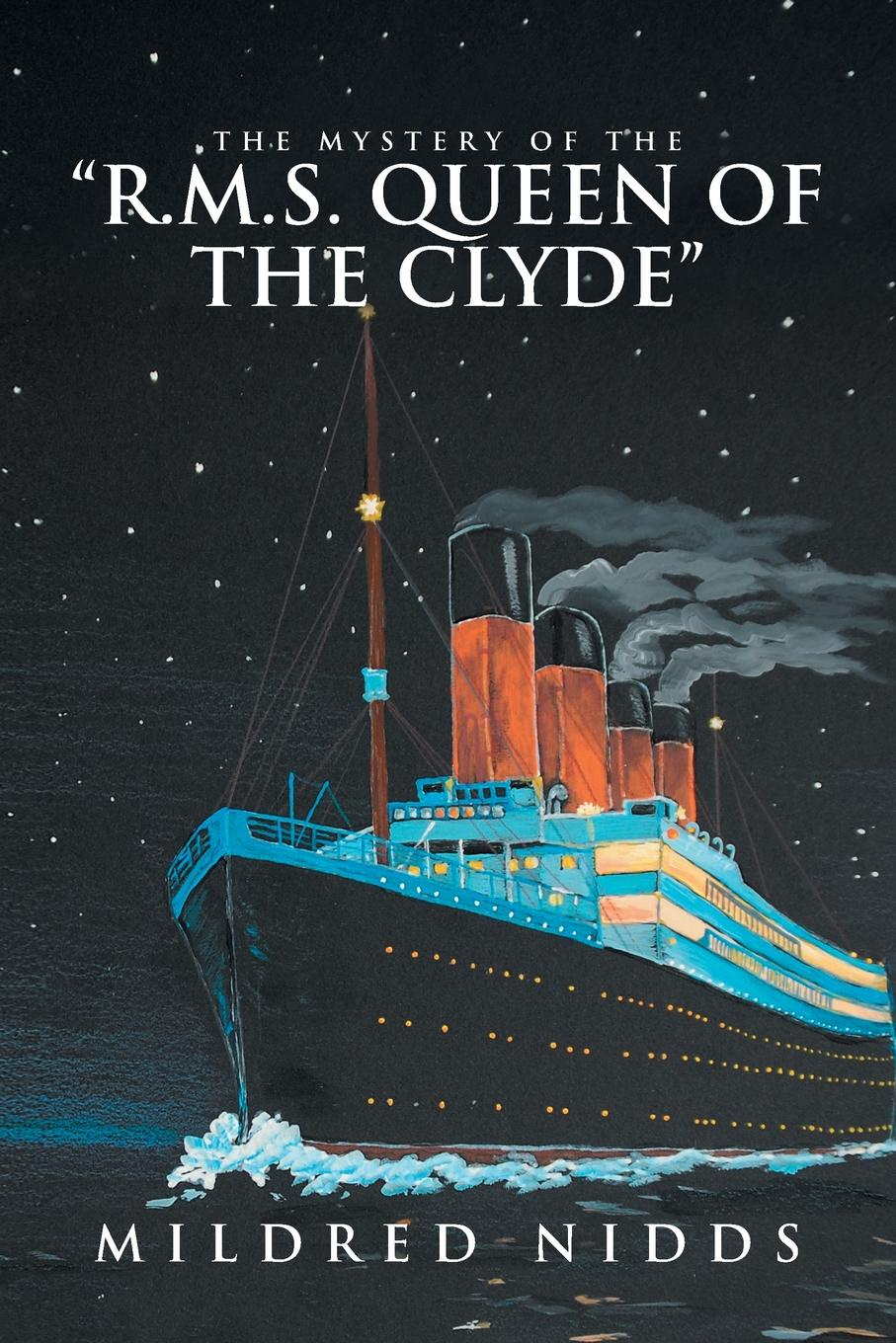 Mildred Nidds The Mystery of the R.M.S. Queen of the Clyde the queen of the night