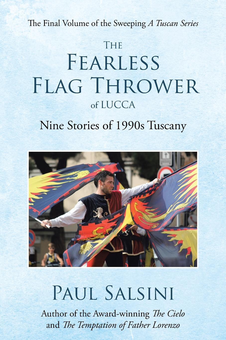 Paul Salsini The Fearless Flag Thrower of Lucca. Nine Stories of 1990s Tuscany drawstring flower print nine minutes of jogger pants