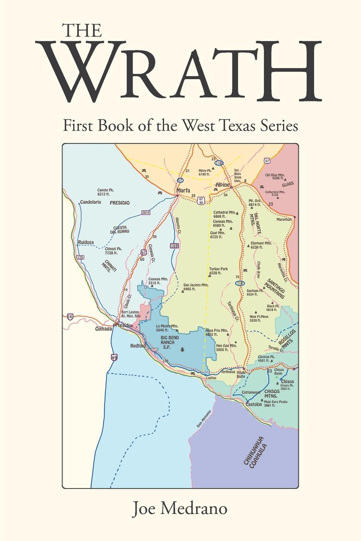 лучшая цена Joe Medrano The Wrath. First Book of the West Texas Series