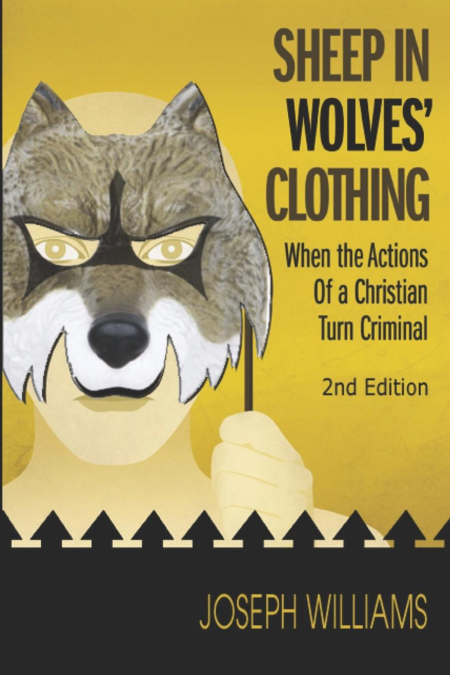 Joseph Williams Sheep in Wolves' Clothing. When the Actions of a Christian Turn Criminal fasciolosis in sheep