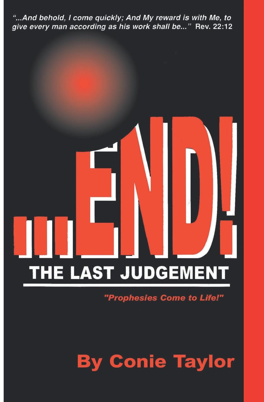 Conie Taylor End the Last Judgement