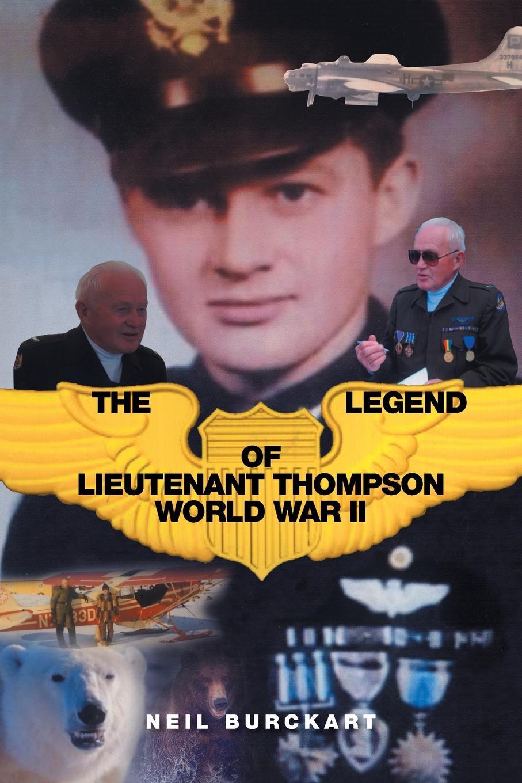 Neil Burckart The Legend of Lieutenant Thompson. World War II 1 35 world war ii the germans took shovels