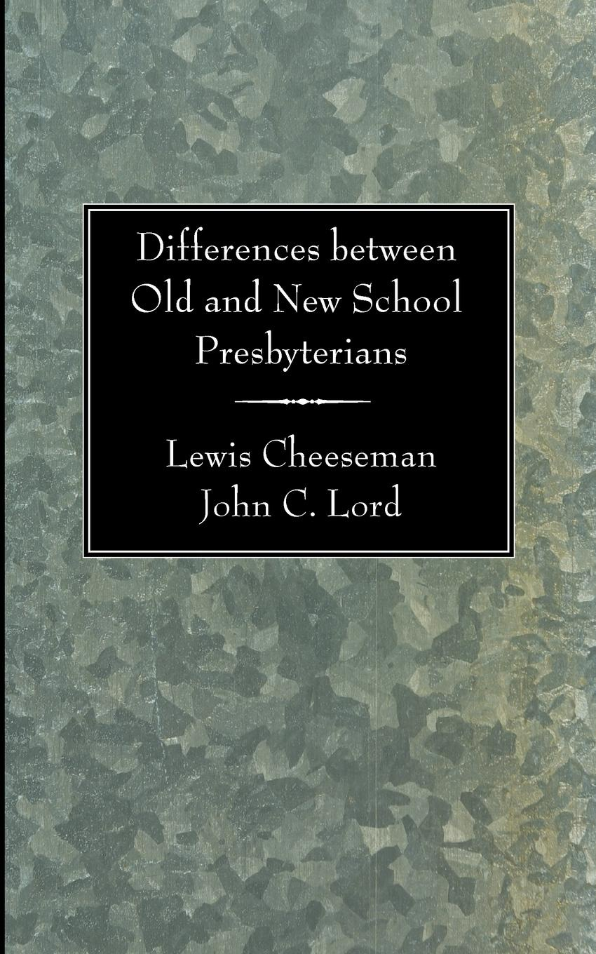 Lewis Cheeseman Differences Between Old and New School Presbyterians tak ming yu differences in attitudes between younger and older people toward old age implications for counselling