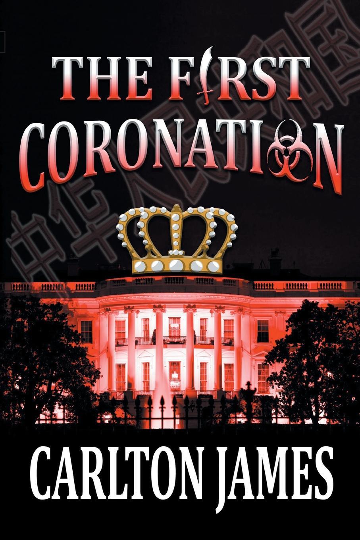 Carlton James The First Coronation цена и фото