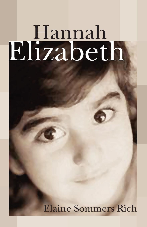 где купить Elaine Sommers Rich Hannah Elizabeth по лучшей цене