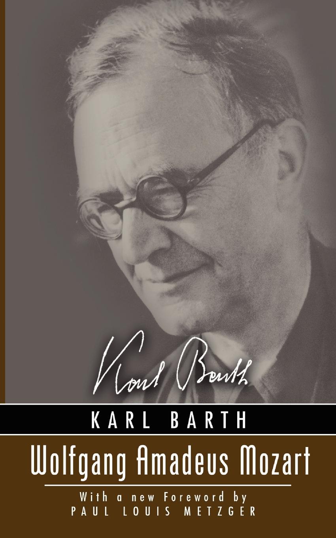 Karl Barth, Clarence K. Pott Wolfgang Amadeus Mozart wolfgang amadeus mozart wolfgang amadeus mozart sonata d major for 2 flutes