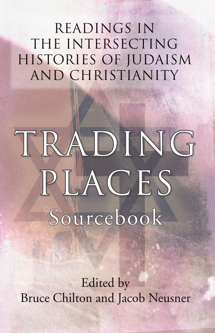 Trading Places Sourcebook. Readings in the Intersecting Histories of Judaism and Christianity 1920s fashion the definitive sourcebook