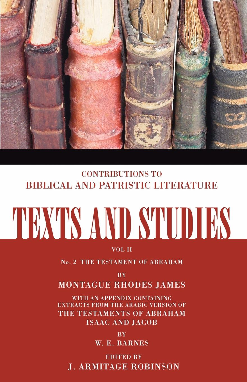 W. E. Barnes The Testament of Abraham. Number 2 judith e medeiros the third testament