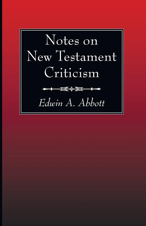 Edwin A. Abbott Notes on New Testament Criticism цена и фото