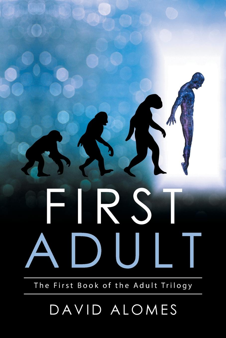 лучшая цена David Alomes First Adult. The First Book of the Adult Trilogy