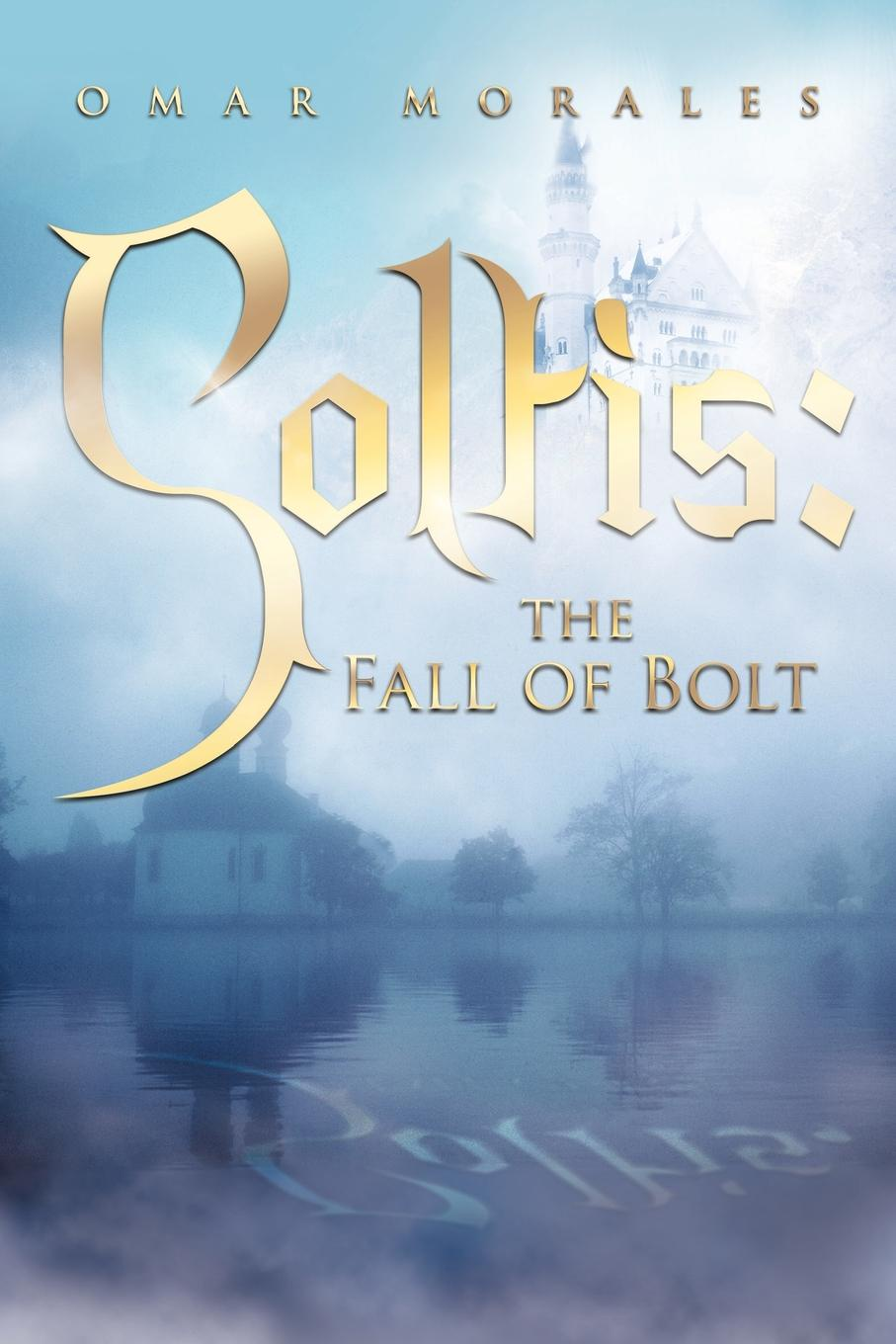 Omar Morales Soltis. The Fall of Bolt