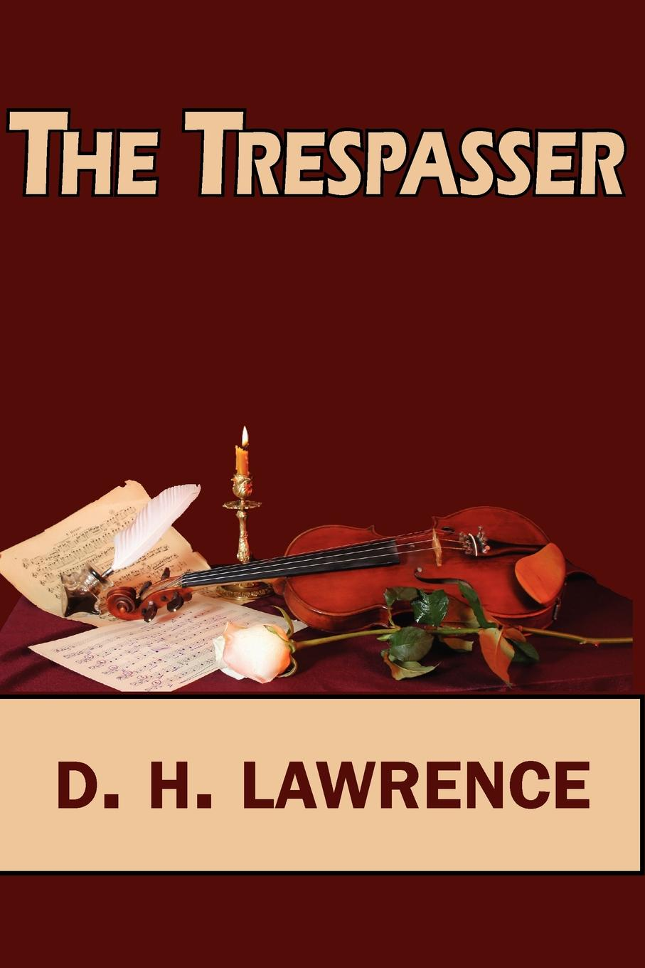 D. H. Lawrence The Trespasser d h lawrence the white peacock
