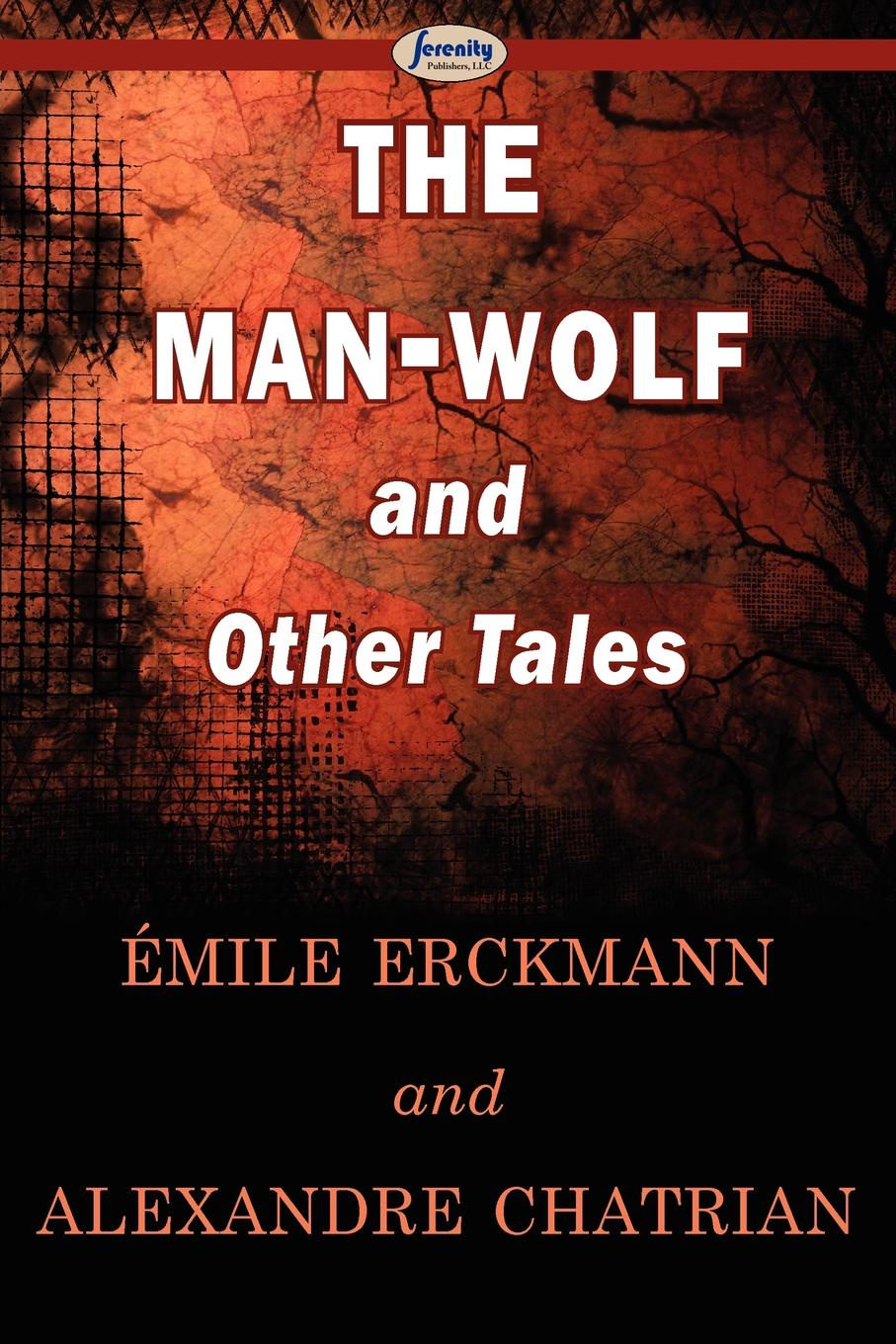 цены на Mile Erckmann, Alexandre Chatrian The Man-Wolf and Other Tales  в интернет-магазинах