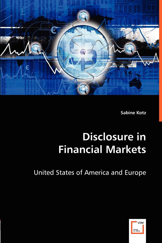 Sabine Kotz Disclosure in Financial Markets