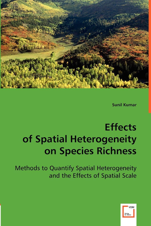 Sunil Dr Kumar Effects of Spatial Heterogeneity on Species Richness spatial data integration