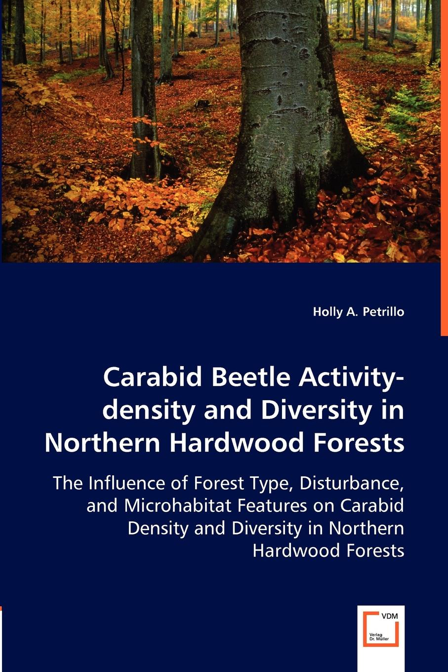 Holly A. Petrillo Carabid Beetle Activity-density and Diversity in Northern Hardwood Forests