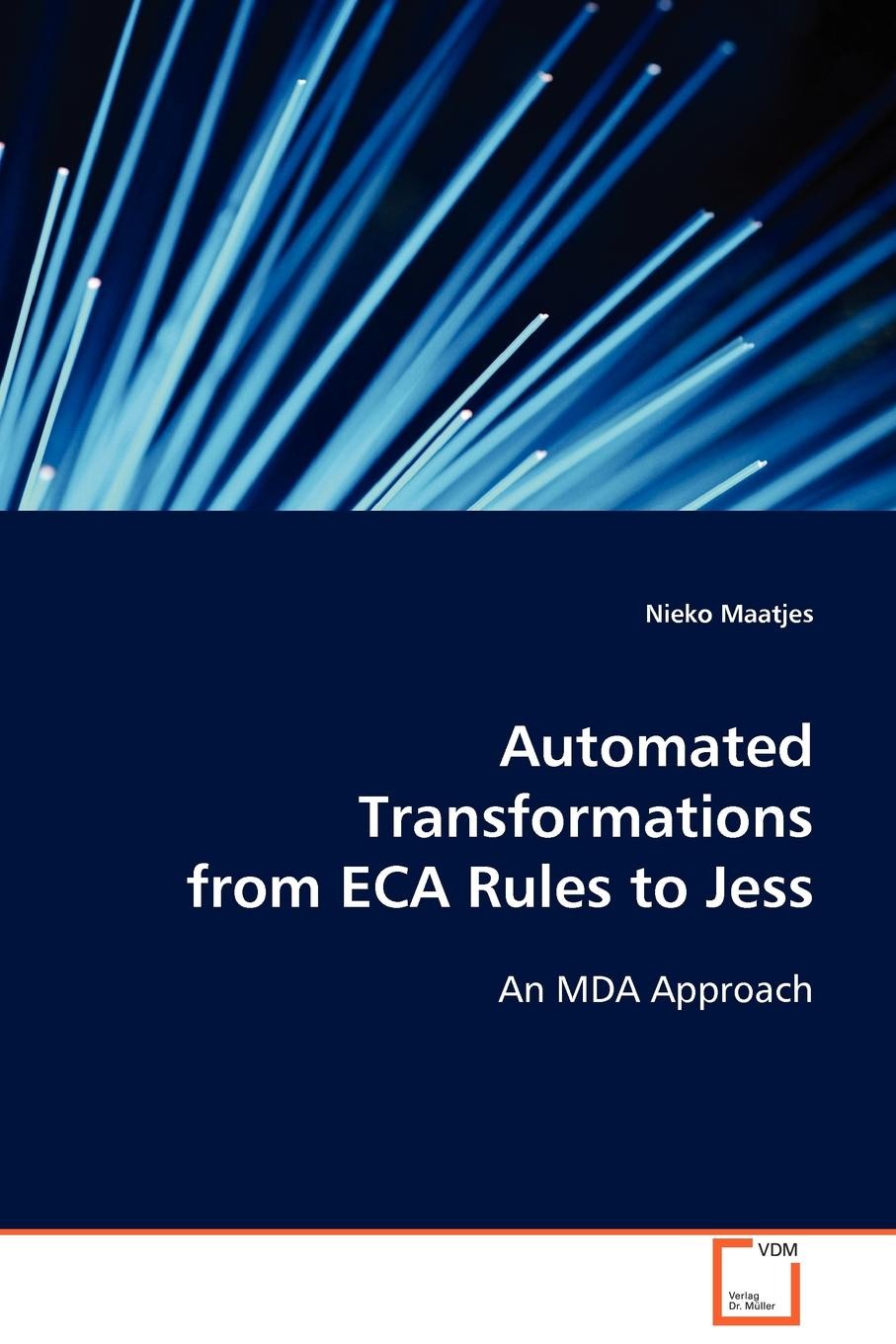 Nieko Maatjes Automated Transformations from ECA Rules to Jess