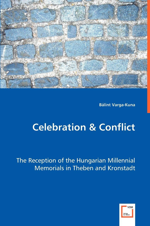 Bálint Varga-Kuna Celebration & Conflict все цены