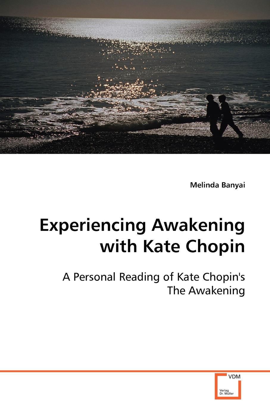 лучшая цена Melinda Banyai Experiencing Awakening with Kate Chopin