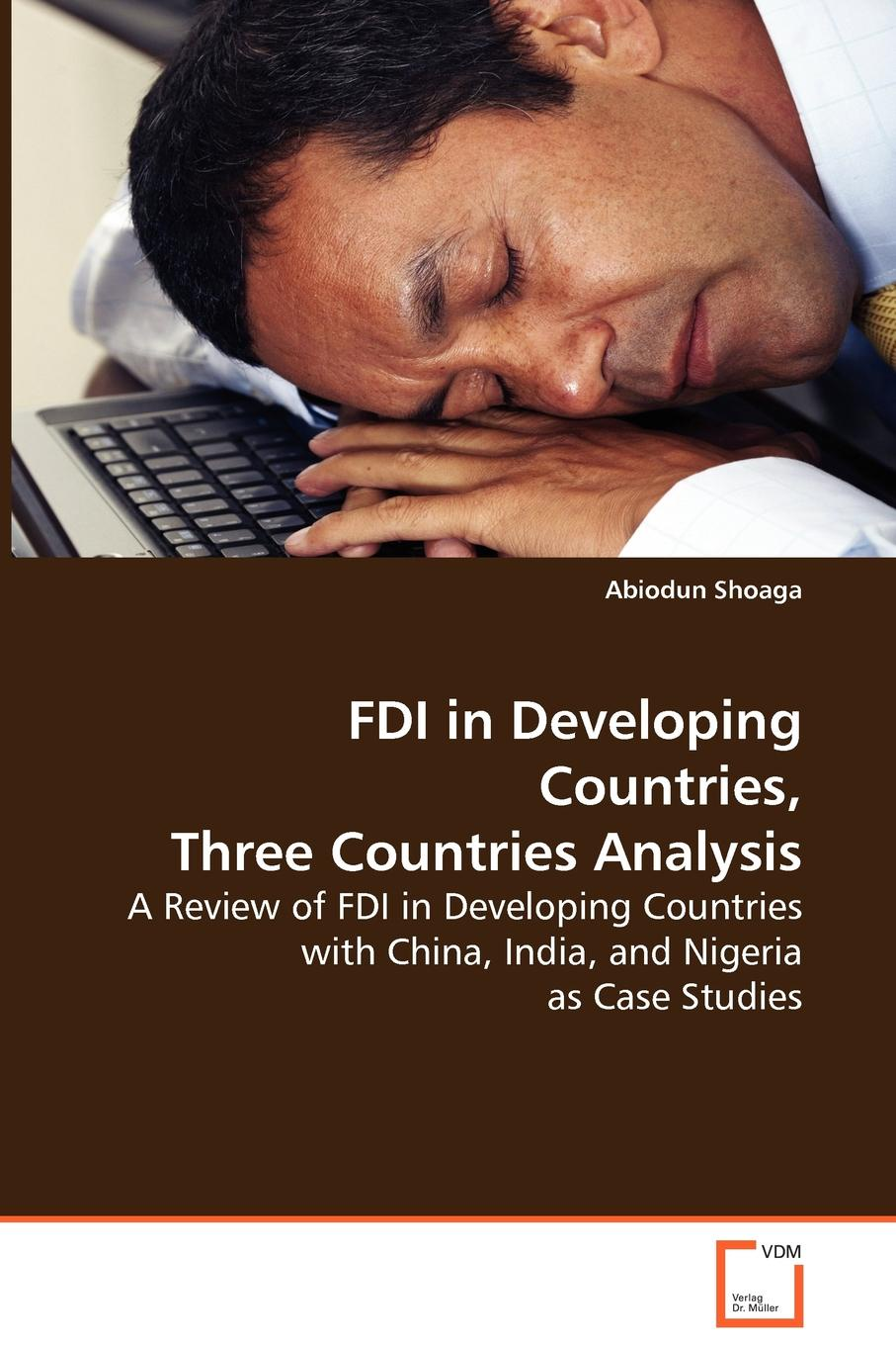 Abiodun Shoaga FDI in Developing Countries, Three Countries Analysis optimal health strategy in poorest developing countries